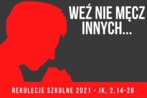 REKOLEKCJE WIELKOPOSTNE 2021